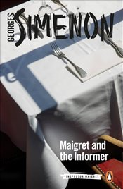 Maigret and the Informer   - Simenon, Georges