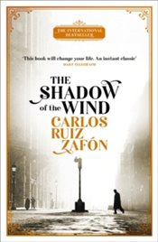 Shadow of the Wind : The Cemetery of Forgotten Books 1 - Zafon, Carlos Ruiz