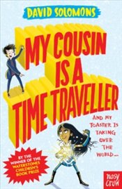 My Cousin Is a Time Traveller - Solomons, David