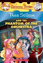 Phantom of the Orchestra : Thea Stilton 29 - Stilton, Thea