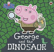Peppa Pig : George and the Dinosaur - Peppa Pig