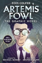 Artemis Fowl : The Graphic Novel  - Colfer, Eoin