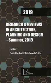 Research & Reviews in Architecture Planning and Design : Summer 2019 - Kolektif