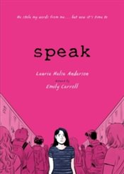 Speak : The Graphic Novel - Anderson, Laurie Halse
