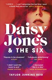 Daisy Jones and The Six : The Most Rock N Roll Novel of 2019 - Reid, Taylor Jenkins