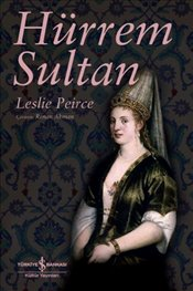 Hürrem Sultan - Pierce, Leslie