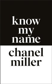 Know My Name - Miller, Chanel