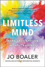 Limitless Mind : Learn, Lead, And Live Without Barriers - Boaler, Jo
