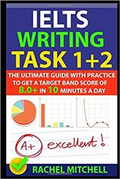 IELTS Writing Task 1 + 2 - Mitchell, Rachel