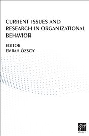 Current Issues And Research in Organizational Behavior - Kolektif