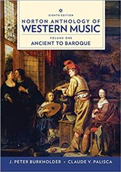 Norton Anthology of Western Music 8e - Palisca, Claude V.