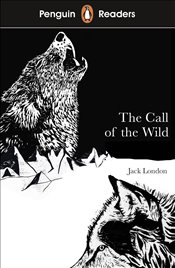 Penguin Readers Level 2 : The Call of The Wild  - London, Jack