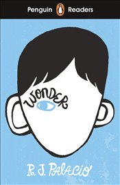 Penguin Readers Level 3 : Wonder   - Palacio, R. J.