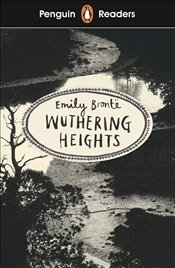 Penguin Readers Level 5 : Wuthering Heights  - Brontë, Emily