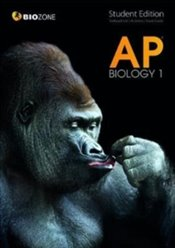 AP Biology 1 : Student Edition - Greenwood, Tracey
