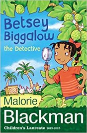 Betsey Biggalow The Detective - Blackman, Malorie