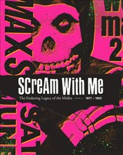 Scream With Me : The Enduring Legacy of The Misfits - Dean, Jeremy