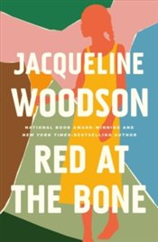 Red at the Bone - Woodson, Jacqueline