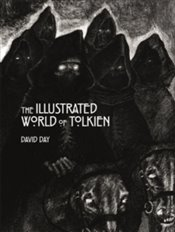 Illustrated World of Tolkien - Day, David