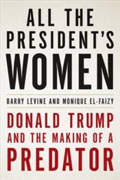 All the Presidents Women - Levine, Barry