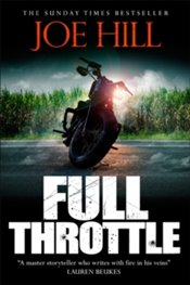 Full Throttle - Hill, Joe