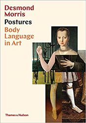 Postures : Body Language In Art - Morris, Desmond