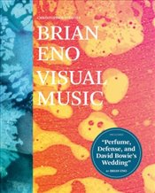 Brian Eno : Visual Music - Scoates, Christopher