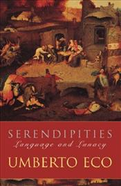 Serendipities : Language and Lunacy - Eco, Umberto