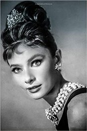 Audrey Hepburn Notebook : Achieve Your Goals, Perfect 120 Lined Pages #6 -