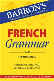 French Grammar 4e - Kendris, Christopher