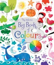 Big Book of Colours - Brooks, Felicity