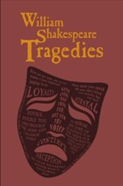 William Shakespeare Tragedies - Shakespeare, William