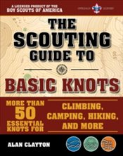 Scouting Guide to Basic Knots : An Officially Licensed Boy Scouts of America Handbook  -