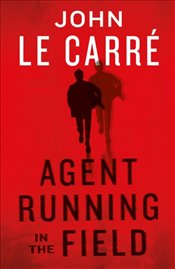 Agent Running In The Field  - Le Carre, John