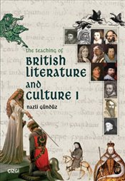 Teaching of British Literature and Culture 1 - Gündüz, Nazlı