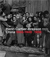 Henri Cartier-Bresson In China : 1948-1949/1958 - Frizot, Michel