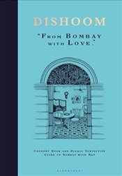 Dishoom : From Bombay With Love - Thakrar, Shamil