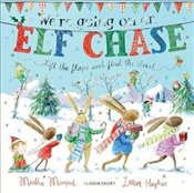 Were Going on an Elf Chase : Board Book - Mumford, Martha