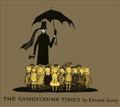 Gashlycrumb Tinies an A to Z of Poor Little Orphans - Gorey, Edward