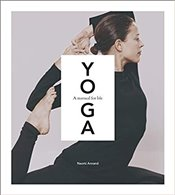 Yoga : A Manual For Life - Annand, Naomi