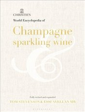 Christies Encyclopedia of Champagne and Sparkling Wine - Stevenson, John