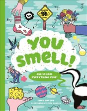 You Smell! : and So Does Everything Else - Gifford, Clive