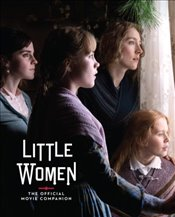 Little Women : The Official Movie Companion - McIntyre, Gina