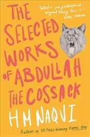 Selected Works of Abdullah the Cossack - Naqvi, H. M.
