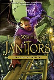 Janitors : Strike Of The Sweepers - Whitesides, Tyler