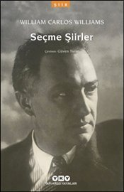 Seçme Şiirler : William Carlos Williams - Williams, William Carlos