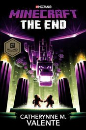 Minecraft : The End an Official Minecraft Novel : EXP - Valente, Catherynne M.