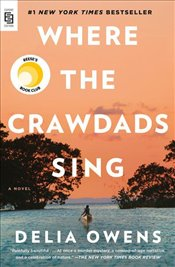 Where the Crawdads Sing - Owens, Delia