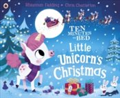 Ten Minutes to Bed : Little Unicorns Christmas - Fielding, Rhiannon