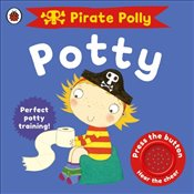 Pirate Pollys Potty - Pinnington, Andrea